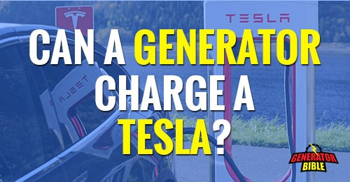 Can a portable generator charge a tesla featured image