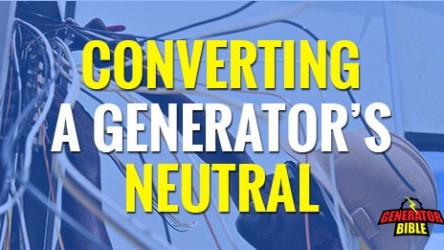 Bonding and Floating Your Generator's Neutral