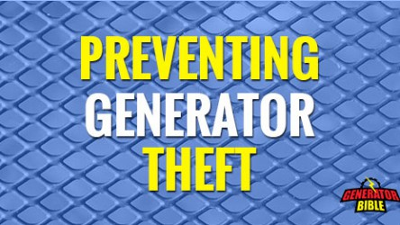 Secure Your Generator! How to Prevent Theft.