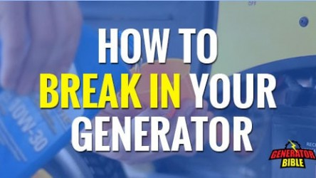 How to Break in a Generator. A Guide.